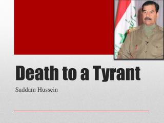Death to a Tyrant