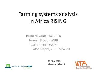 Farming systems analysis in Africa RISING