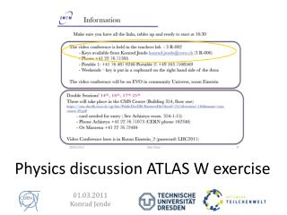 Physics discussion ATLAS W exercise