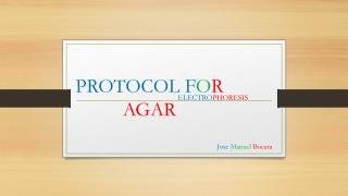 PROTOCOLF O R AGAR