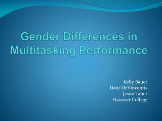 Gender Differences in Multitasking Performance