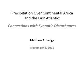 Matthew A.  Janiga November 8, 2011