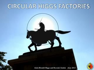 CIRCULAR HIGGS FACTORIES