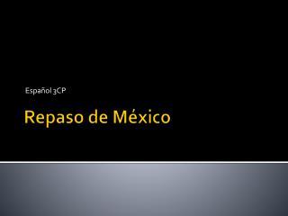 Repaso  de México