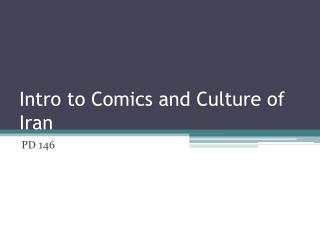 Intro to Comics and Culture of Iran