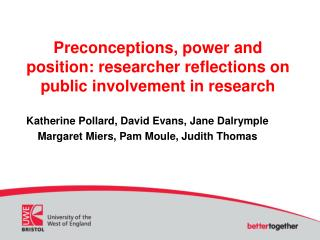 Preconceptions, power and position: researcher reflections on public involvement in research