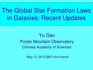 The Global Star Formation Laws in Galaxies: Recent Updates