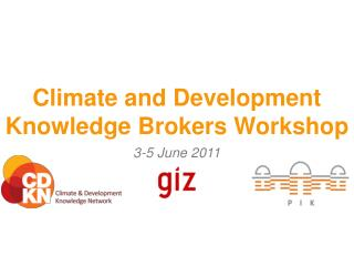 Climate and Development Knowledge Brokers Workshop