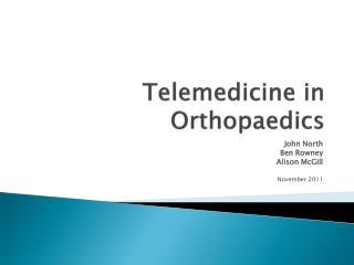 Telemedicine in Orthopaedics