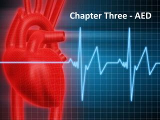 Chapter  Three  - AED