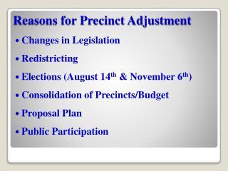 Reasons for Precinct Adjustment