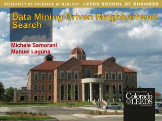 Data Mining Driven Neighborhood Search