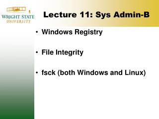 Lecture 11: Sys  Admin-B