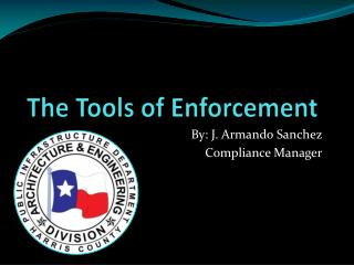 The Tools of Enforcement