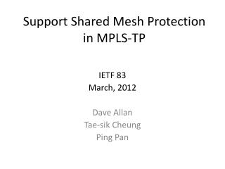 Support Shared Mesh Protection in MPLS-TP
