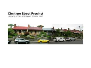 precinct  a s developed from the Launceston Heritage Study 2007