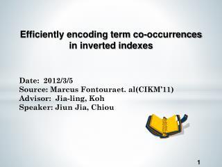 Date :  2012/3/5         Source:  Marcus  Fontoura et . al(CIKM'11)
