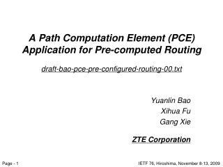 A Path Computation Element (PCE) Application for Pre-computed Routing