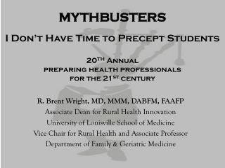 MYTHBUSTERS I Don't Have Time to Precept Students