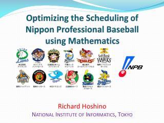 Richard Hoshino National Institute of Informatics, Tokyo