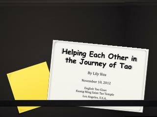 Helping Each Other in the Journey of Tao