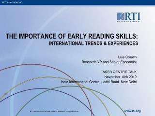 THE IMPORTANCE OF EARLY READING SKILLS: INTERNATIONAL TRENDS & EXPERIENCES