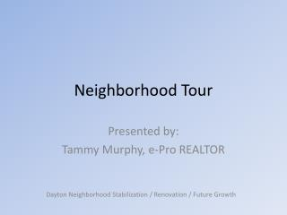 Neighborhood Tour