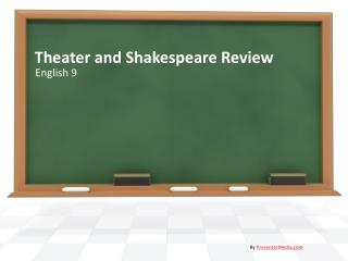 Theater and Shakespeare Review