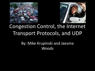 Congestion Control, the Internet Transport Protocols, and UDP
