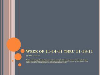 Week of 11-14-11 thru 11-18-11