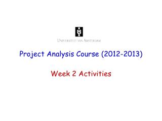 Project Analysis Course ( 2012-2013)