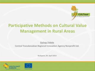 Participative Methods on Cultural Value Management in Rural Areas