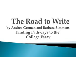 The Road to Write by Andrea Gorman and Barbara Simmons