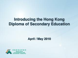 Introducing the Hong Kong Diploma of Secondary Education