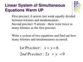 Linear System of Simultaneous  Equations Warm UP