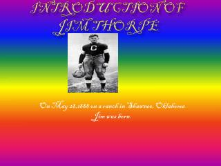 Introduction of Jim Thorpe