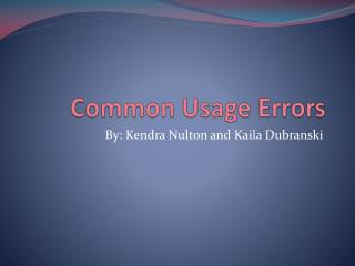 Common Usage Errors