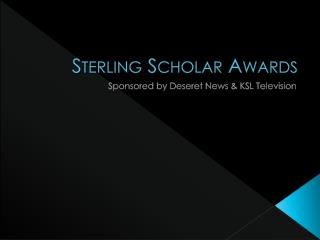 Sterling Scholar Awards
