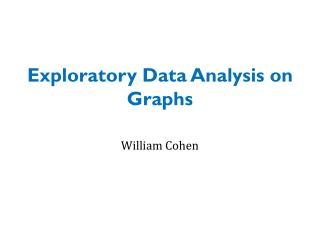 Exploratory Data Analysis on Graphs