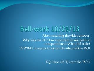 Bell-work 10/29/13