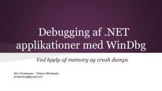 Debugging af .NET applikationer med WinDbg