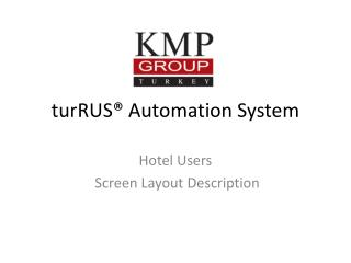 turRUS®  Automation System