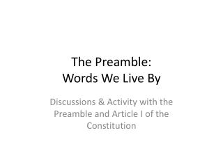 The Preamble: Words We Live By