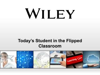 Today�s Student in the Flipped Classroom