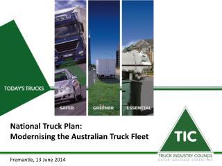 National Truck Plan:  Modernising the Australian Truck Fleet