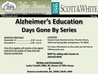 Alzheimer's Education Days Gone By Series