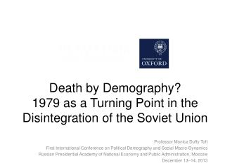 Death  by Demography? 1979 as a Turning Point in the Disintegration of the Soviet Union