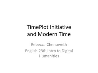 TimePlot Initiative  and  Modern Time