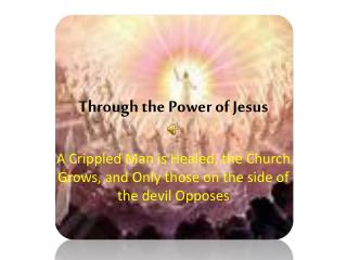 Through the Power of Jesus