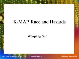K-MAP, Race and  Hazard s